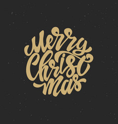 merry christmas hand drawn lettering on grunge vector image