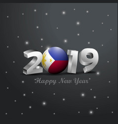 2019 happy new year philippines flag typography vector