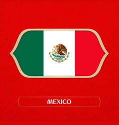 Flag of mexico is made in football style vector
