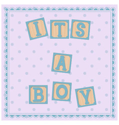 Its-a-boy-card-cubes vector