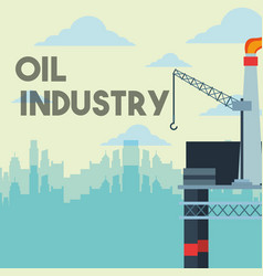 platform refinery gas crane and city oil industry vector image