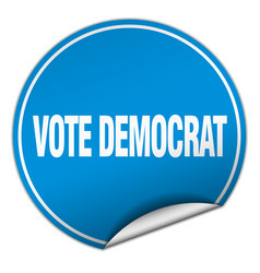 Vote democrat round blue sticker isolated on white vector