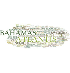 Atlantis bahamas text background word cloud vector