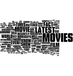 Latest movies what you need to know guide text vector