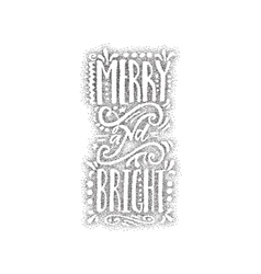 Merry and bright - hand-lettering dotwork text vector