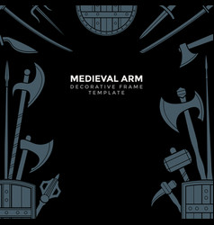 medieval cold steel arms frame vector image