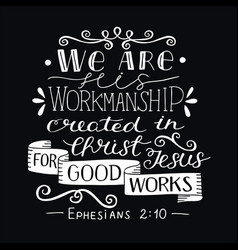 hand lettering with bible verse we are his vector image