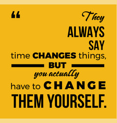 motivational quote poster design element vector image