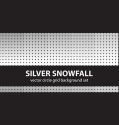 circle pattern set silver snowfall seamless vector image
