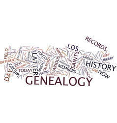 latter day saint genealogy text background word vector image vector image