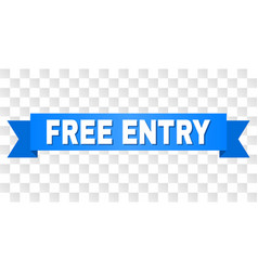 Blue stripe with free entry text vector