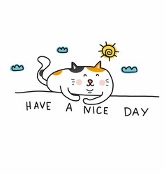 have a nice day cute fat cat on wall cartoon vector image