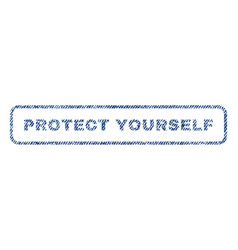 Protect yourself textile stamp vector