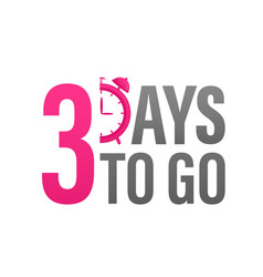 3 day to go in modern style special offer badge vector