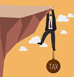Businessman try hard to hold on the cliff with tax vector image
