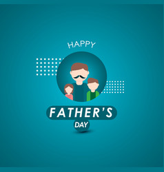 happy fathers day celebration template design vector image