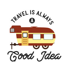 travel camp typography t-shirt graphics vector image