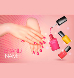 manicured female hands and several nail laquer vector image