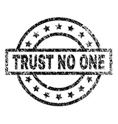 Scratched textured trust no one stamp seal vector