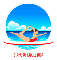 woman practicing sup yoga on a paddle board in the vector image