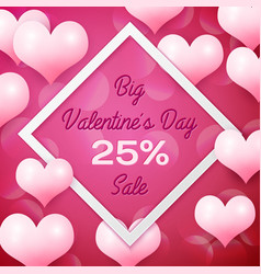 big valentines day sale 25 percent discounts with vector image vector image