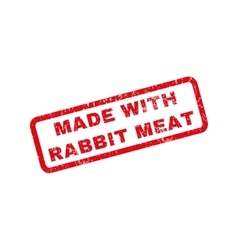 Made With Rabbit Meat Rubber Stamp vector