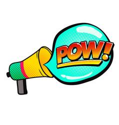 pop art megaphone speech pow image vector image
