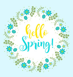 hello spring floral frame for text isolated on vector image vector image