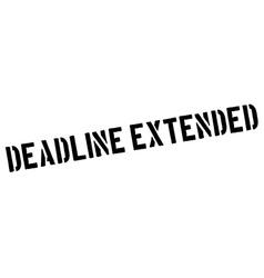 Deadline Extended black rubber stamp on white vector