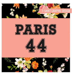 t-shirt floral paris graphic with lily flowers vector image