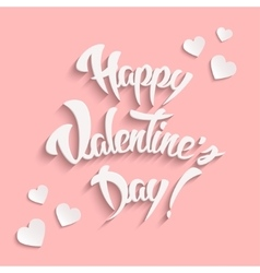 Happy Valentines Day Hand Lettering Greeting Card vector image vector image