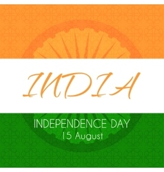 Card for Indian independence day with national vector