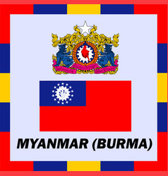Official ensigns flag and coat of arm of myanmar vector