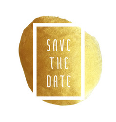 golden save the date vector image vector image