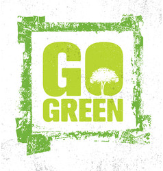 go green creative eco green design element vector image