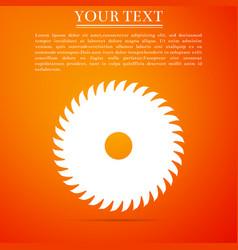 circular saw blade on orange background saw wheel vector image