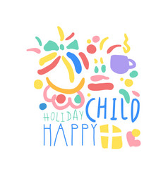 child happy holiday logo template colorful hand vector image vector image