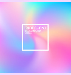 Abstract iridescent background vector
