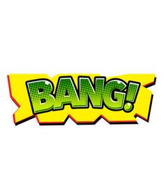 pop art green bang yellow background image vector image