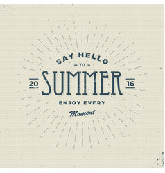 say hello to summer vintage sign vector image