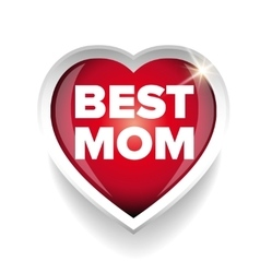 Best Mom heart vector image