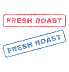 Fresh roast textile stamps vector
