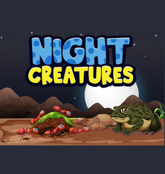 Scene background design with word night creatures vector