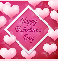 Happy valentines day with white square frame vector
