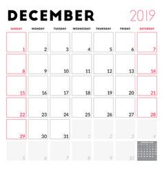 Calendar planner for december 2019 week starts on vector