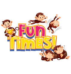 Sticker design for word fun times with cute vector