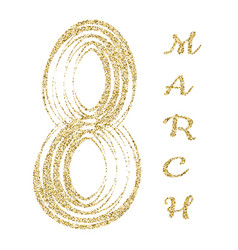8 march gold glitter lettering international vector
