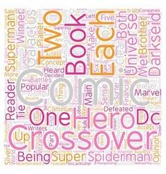 Crossovers in Comic Books text background vector