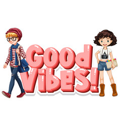 font design for word good vibes with happy vector image