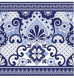 mexican talavera poblana seamless pattern vector image